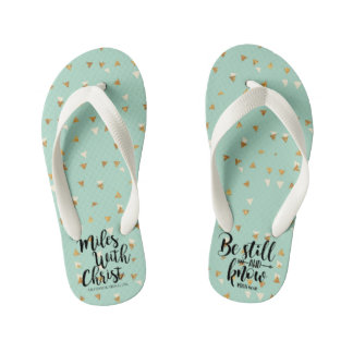 BE STILL AND KNOW - PSALM 40:10 KID'S FLIP FLOPS