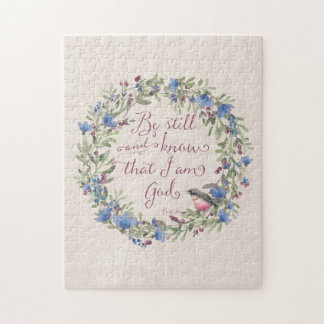 Be Still and Know - Psalm 46:10 Jigsaw Puzzle