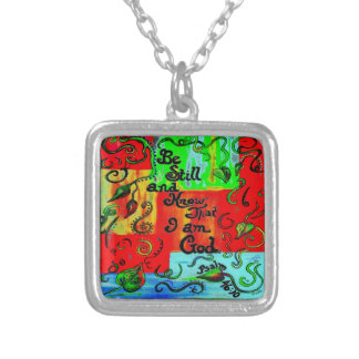 BE STILL AND KNOW SILVER PLATED NECKLACE