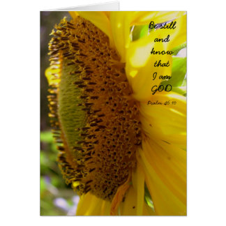 Be Still and Know Sunflower Custom Message Card