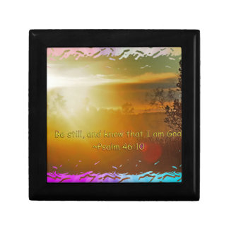 BE STILL AND KNOW THAT I AM GOD -PSALM 46:10 GIFT BOX