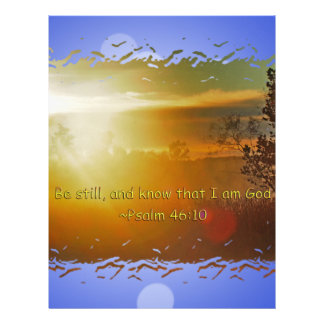 BE STILL AND KNOW THAT I AM GOD -PSALM 46:10 LETTERHEAD