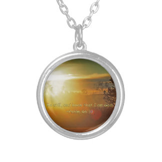 BE STILL AND KNOW THAT I AM GOD -PSALM 46:10 SILVER PLATED NECKLACE