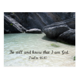 Be Still and Know That I am God. Psalm 46:1 Postcard