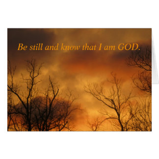 Be Still and Know That I am God Psalms 46:10 Card