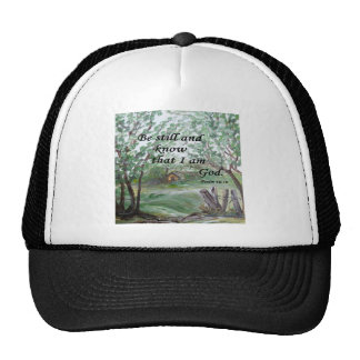 Be  Still and Know Trucker Hat