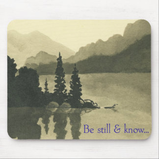 Be Still & Know… Mouse Pad