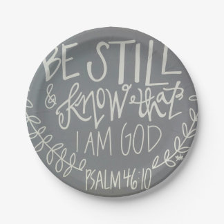 """""""Be Still & Know That I Am God"""" Paper Plates 7"""" 7 Inch Paper Plate"""