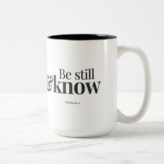 Be Still & Know Two-Tone Coffee Mug