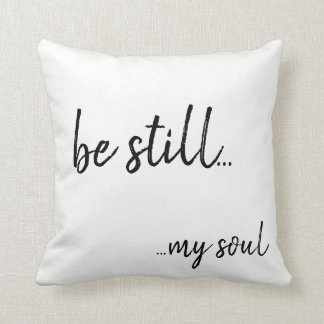 Be still my soul cushion