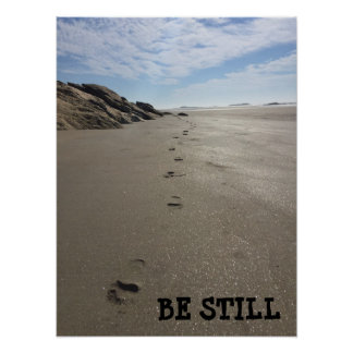 Be still photo poster... poster