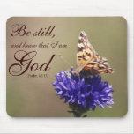 Be Still Psalm 46:10 Butterfly Flower Mousepad