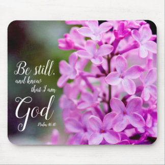 Be Still Psalm 46:10 Purple Lilac Flowers Mouse Pad