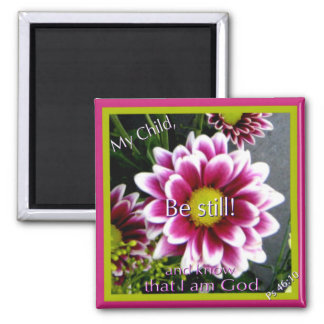 Be still! square magnet