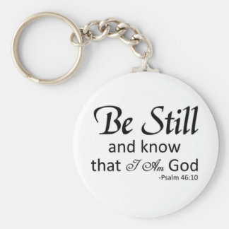 Be Stll and Know Basic Round Button Keychain