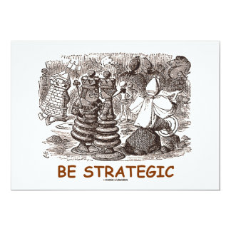 """Be Strategic (Through The Looking Glass) 5"""" X 7"""" Invitation Card"""