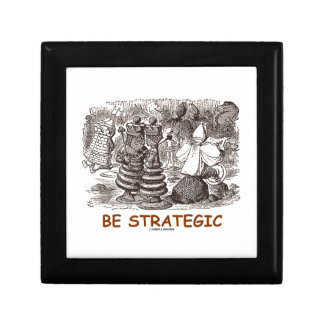 Be Strategic (Through The Looking Glass Chess) Keepsake Box