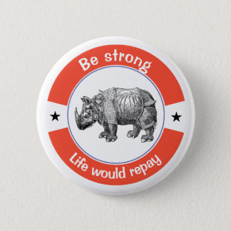 Be strong 2 inch round button