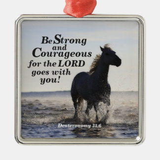 Be Strong and Courageous Bible Verse Deut 31 Horse Silver-Colored Square Ornament