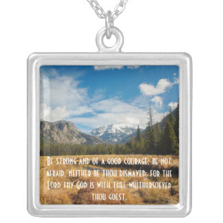 Be Strong and of a Good Courage Silver Plated Necklace