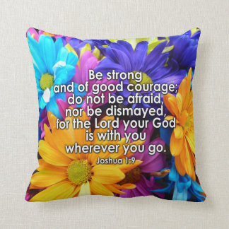 Be Strong Bible Scripture Throw Pillow