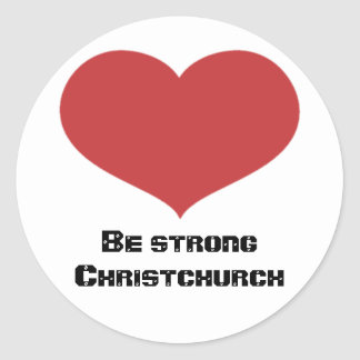 Be strong Christchurch roundstickers Round Sticker