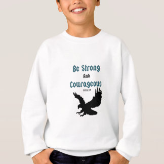 Be Strong & Courageous Christian T- Shirts
