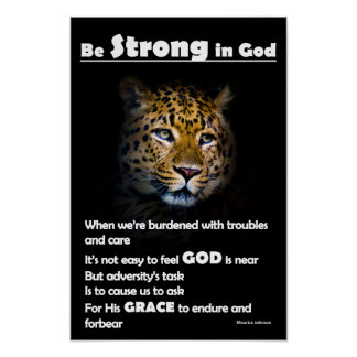 """Be Strong in God - 12"""" x 18"""" Poster"""