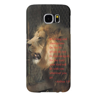 """Be strong"" Joshua 1:9 Samsung Galaxy S6 Cases"