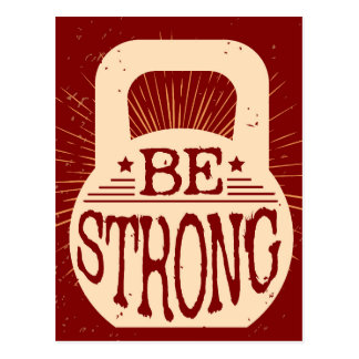 Be Strong Postcard