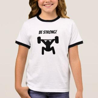 Be Strong Ringer T-Shirt