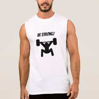 Be Strong Sleeveless Shirt