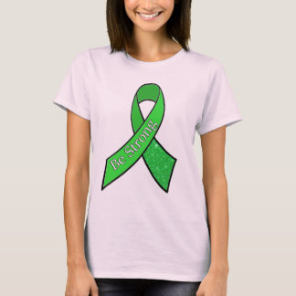 """Be Strong"" Texas Lyme Disease Awareness Shirt"