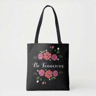 Be Tenacious Pink and Coral Roses Tote Bag