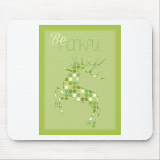 Be Thankful, Deer Mouse Pad