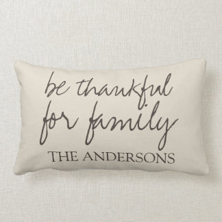 Be Thankful for Family Farmhouse Style Name Lumbar Pillow