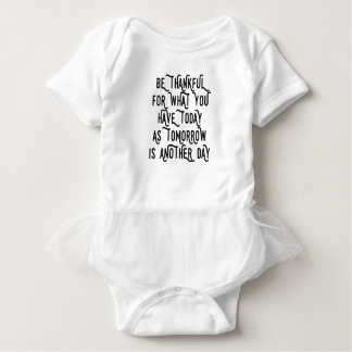 Be Thankful Today Inspirational Baby Bodysuit