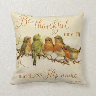 Be Thankful Unto Him & Bless His Name Throw Pillow