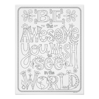 """""""Be the Awesome You Wish to See"""" Coloring Poster"""