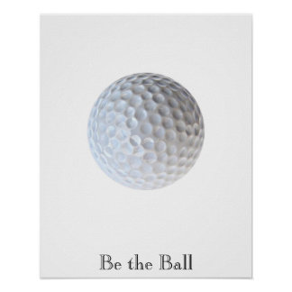 Be the Ball Motivational Golf Poster