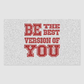 Be the Best Version of You Sticker