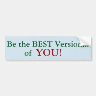 Be the BEST Version of YOU! sticker