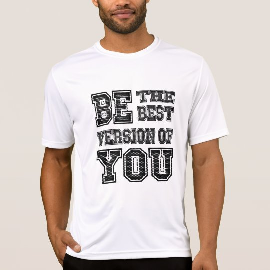 Be the Best Version of You T-Shirt (Light)