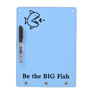Be the BIG Fish Dry Erase Board