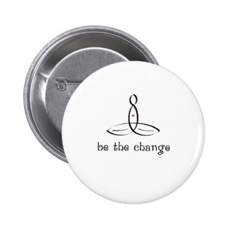 Be The Change - Black Fancy style 2 Inch Round Button