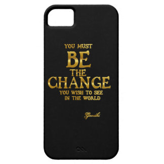 Be The Change - Gandhi Inspirational Action Quote iPhone 5 Cover