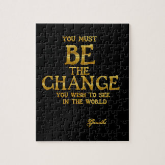 Be The Change - Gandhi Inspirational Action Quote Jigsaw Puzzle