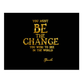 Be The Change - Gandhi Inspirational Action Quote Postcard