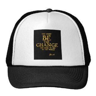 Be The Change - Gandhi Inspirational Action Quote Trucker Hat