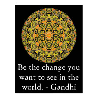 Be the change you want to see in the world. Gandi Postcard